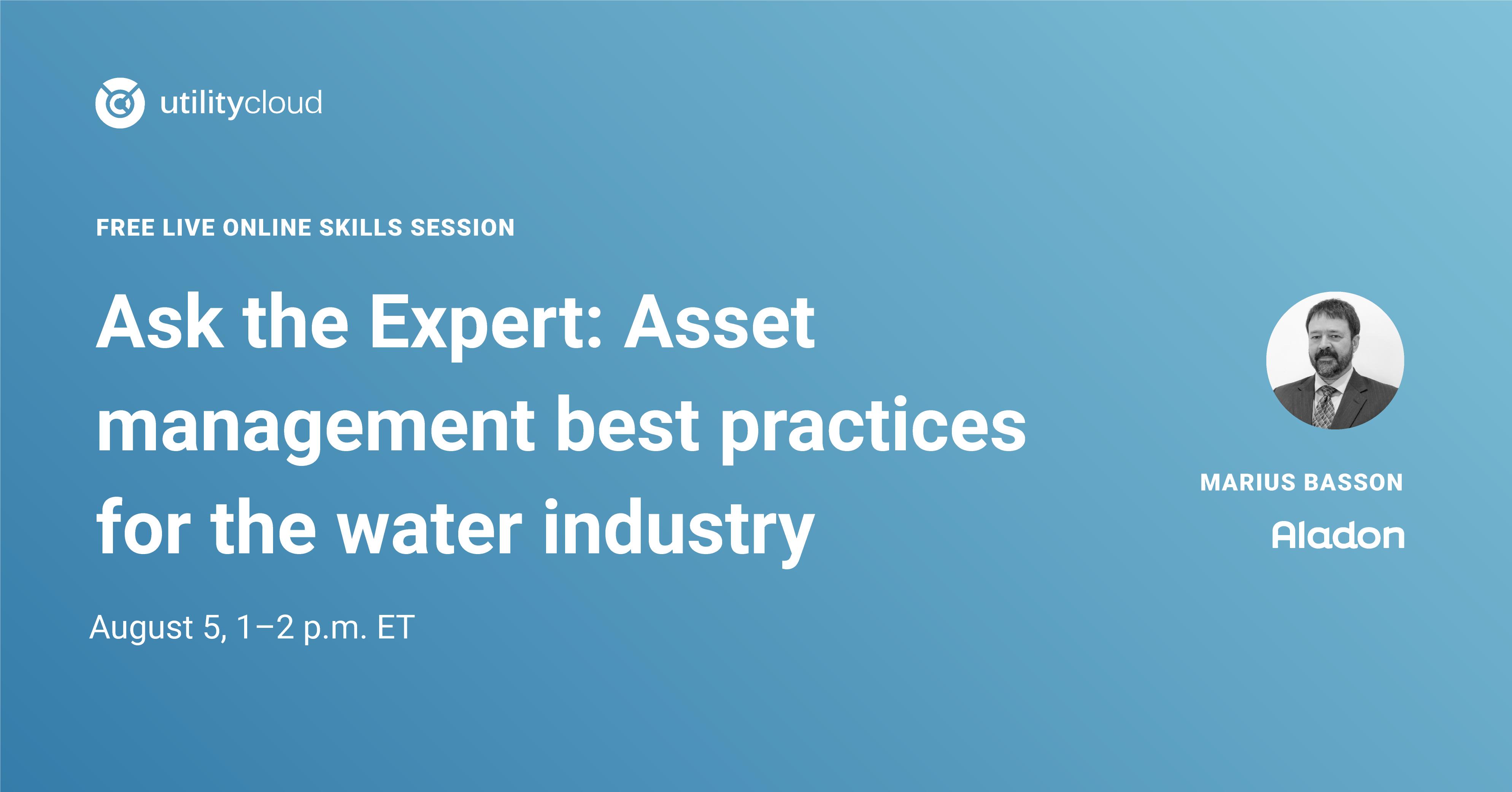 Ask an Expert - Asset Management Best Practices_Ask an Expert- Marius Basson
